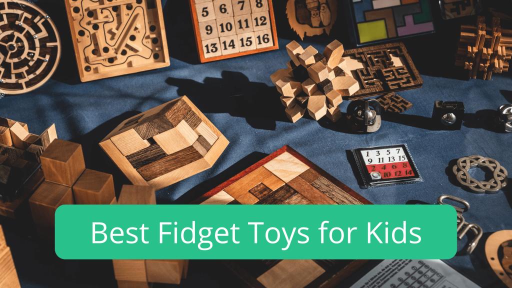 Best Fidget Toys for Kids-banner